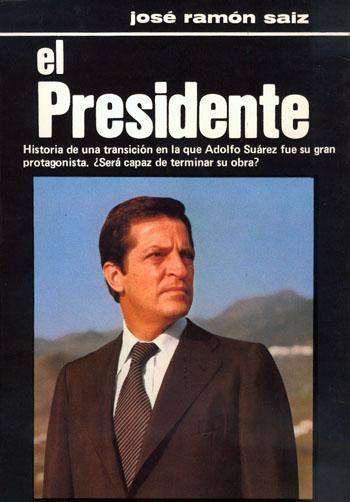 Libro El Presidente (historia de una transición ... )